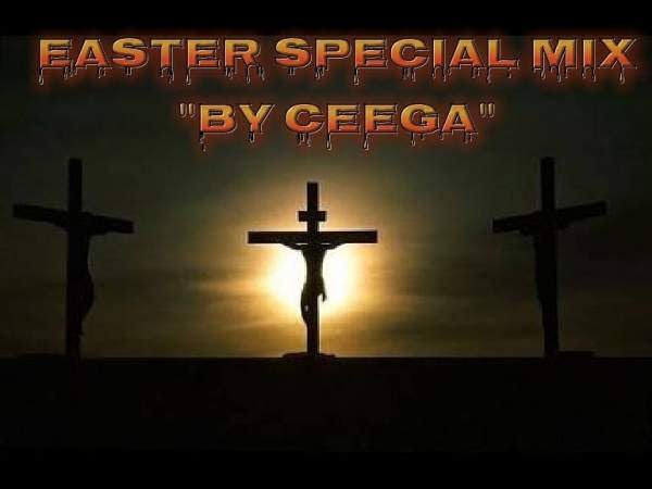 download - Ceega Wa Meropa - Easter Special Mix